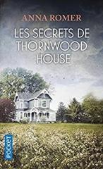 livres,littérature,littérature anglophone,les secrets de thornwood house,anna romer,actu,actualité