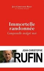 livres,littérature,jean-christophe rufin,immortele randonnée,saint-jacques-de-compostelle,actu,actualité