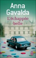 livres,littérature,nouvelles,anna gavalda,l'échappée belle,actu,actualité