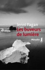 livres,romans,les buveurs de lumière,jenni fagan,actu,actualité,roman d'anticipation