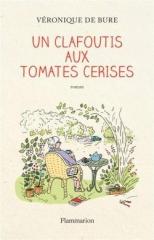 livres,lecture,littérature,véronique de bure,un clafoutis aux tomates cerises,actu,actualité