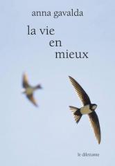 livres,littérature,nouvelles,anna gavalda,la vie en mieux,actu,actualité