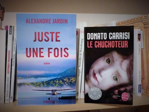 photographies,livres,littérature,donato carrisi,alexandre jardin,le chuchoteur,juste une fois,actu,actualité