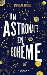 livres,littérature,un astronaute en bohême,jaroslav kalfar,actu,actualité